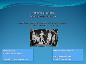 Antigone - Conferenza Liceo Classico Tommaso Campanella Reggio Cal. 20.3.2015